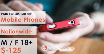 Online focus group about mobile phones - $125