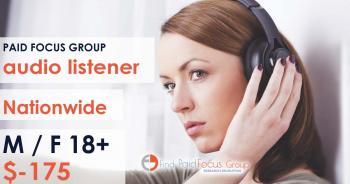 Online focus group about audio listener- $175
