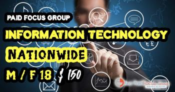 Online focus group about INFORMATION TECHNOLOGY- $150