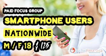 Online focus group about SMARTPHONE USERS- $125