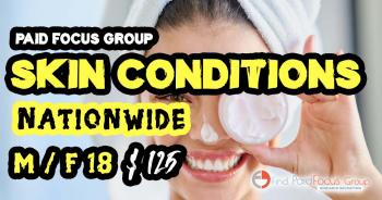 Online focus group about Skin Conditions-$125